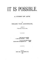 It is Possible: A Story of Life
