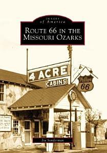 Route 66 in the Missouri Ozarks Book