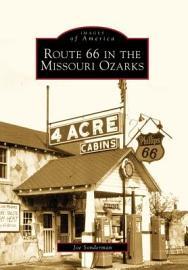 Route 66 In The Missouri Ozarks