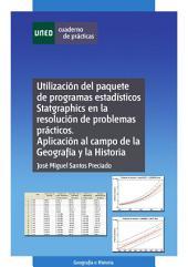 Utilización del paquete de programas estadísticos statgraphics en la resolución de problemas prácticos. Aplicación al campo de la geografía y la historia