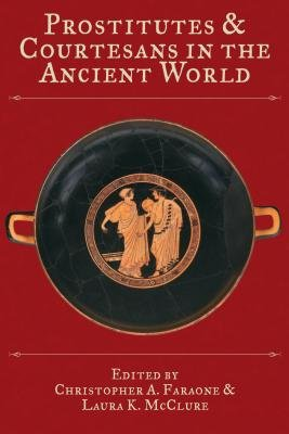 Prostitutes and Courtesans in the Ancient World PDF