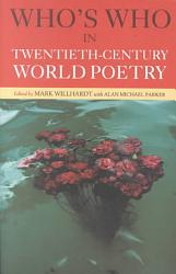 Who S Who In Twentieth Century World Poetry Book PDF