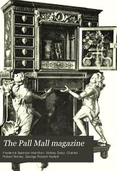 The Pall Mall Magazine: Volume 16