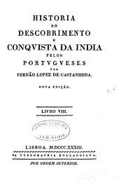 Historia do Descobrimento e Conquista da India pelos Portugueses: Volume 8