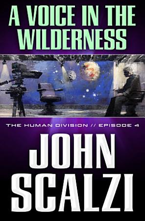 The Human Division  4  A Voice in the Wilderness PDF