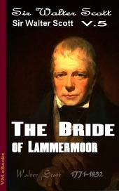 The Bride of Lammermoor, Complete: Scott's Works Vol.5