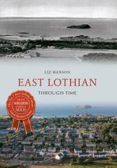 East Lothian Through Time