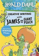Roald Dahl Creative Writing with James and the Giant Peach  How to Write Phenomenal Poetry