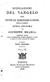 Spiegazioni del Vangelo per tutte le domeniche e feste dell'anno. Opera postuma di Giuseppe Branca ... Vol. 1. (-6.)