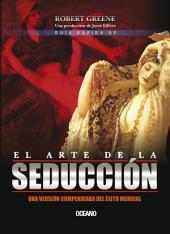 Guía rápida del arte de la seducción
