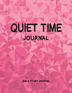 Quiet Time Journal  Bible Study Journal  Book