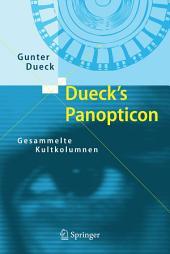 Dueck's Panopticon: Gesammelte Kultkolumnen