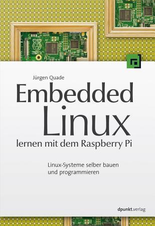 Embedded Linux lernen mit dem Raspberry Pi PDF