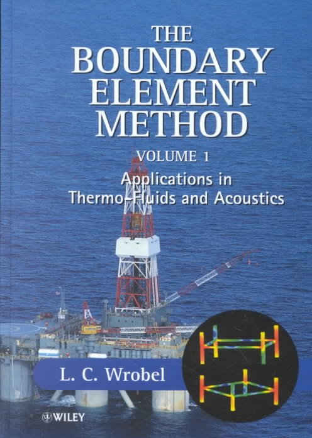 The Boundary Element Method, Volume 1