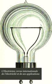 L'Electricien; revue internationale de l'électricité et de ses applications: Volume12,Partie1