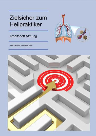Zielsicher zum Heilpraktiker   Atmung PDF