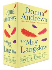 The Meg Langslow Series Thus Far: Books 1-18 of the Series