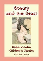 BEAUTY AND THE BEAST - An Ancient European Fairy Tale: Baba Indaba Children's Stories - Issue 164