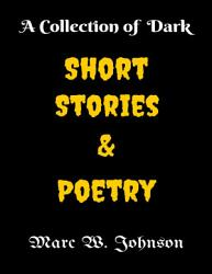 A Collection of Dark Short Stories   Poetry PDF