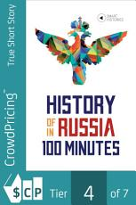 History of Russia in 100 Minutes