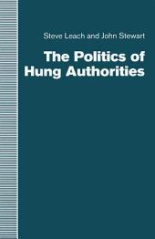 The Politics of Hung Authorities