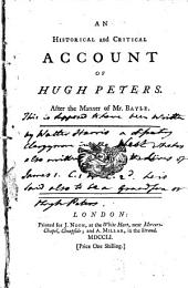 An Historical and Critical Account of Hugh Peters