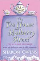 The Tea House on Mulberry Street PDF