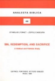 Sin Redemption And Sacrifice A Biblical And Patristic Study