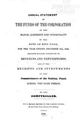 Consolidated Annual Report of the Comptroller of the City of New York for the Fiscal Year ...: Volume 1843