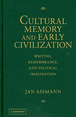 Cultural Memory and Early Civilization PDF