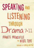 Speaking And Listening Through Drama 7 11