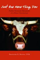 Just One More Thing  Doc  Further Farmyard Adventures of a Maine Veterinarian PDF