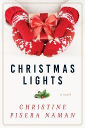 Christmas Lights: A Novel