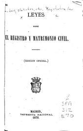 Leyes sobre el registro y matrimonio civil
