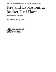 Fire and Explosions at Rocket Fuel Plant  Henderson  Nevada Book