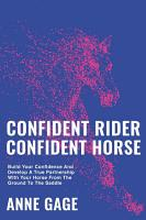 Confident Rider Confident Horse PDF
