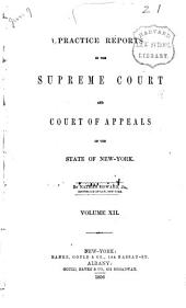 Practice Reports in the Supreme Court and Court of Appeals: Volume 12