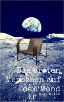 Die ersten Menschen auf dem Mond PDF