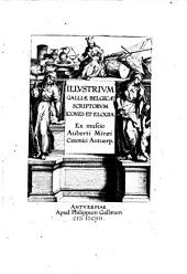 Illustrium Galliae Belgicae scriptorum icones et elogia