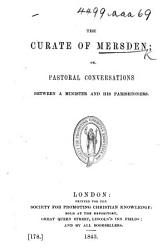 The Curate Of Mersden Or Pastoral Conversations Between A Minister And His Parishioners With Illustrations  Book PDF