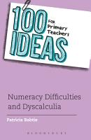 100 Ideas for Primary Teachers  Numeracy Difficulties and Dyscalculia PDF