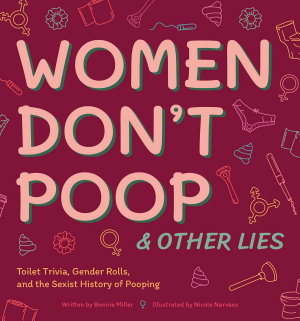 Women Don t Poop and Other Lies