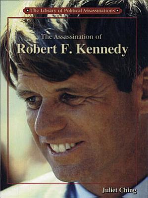 The Assassination of Robert F  Kennedy