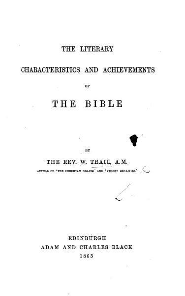 The Literary Characteristics and Achievements of the Bible