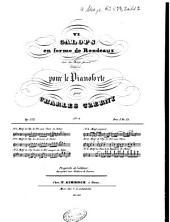 Six galops en forme de rondeaux sur des motifs favoris: op. 372. Motif de l'opéra: Le serment de Auber, Volume 2