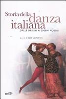 Storia della danza italiana dalle origini ai giorni nostri PDF