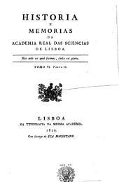 História e memórias da Académia Real das Sciências de Lisboa: Volume 2;Volume 6