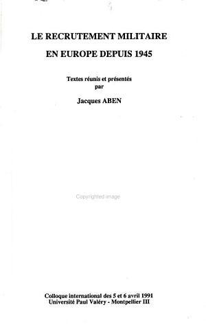 Le recrutement militaire en Europe depuis 1945 PDF
