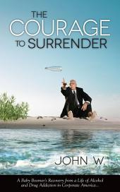 The Courage to Surrender
