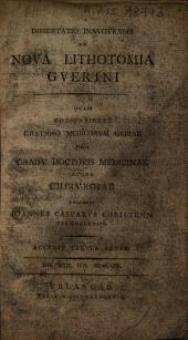 Dissertatio inauguralis de nova lithotomia Guerini ... Accedit tabula ænea, etc
